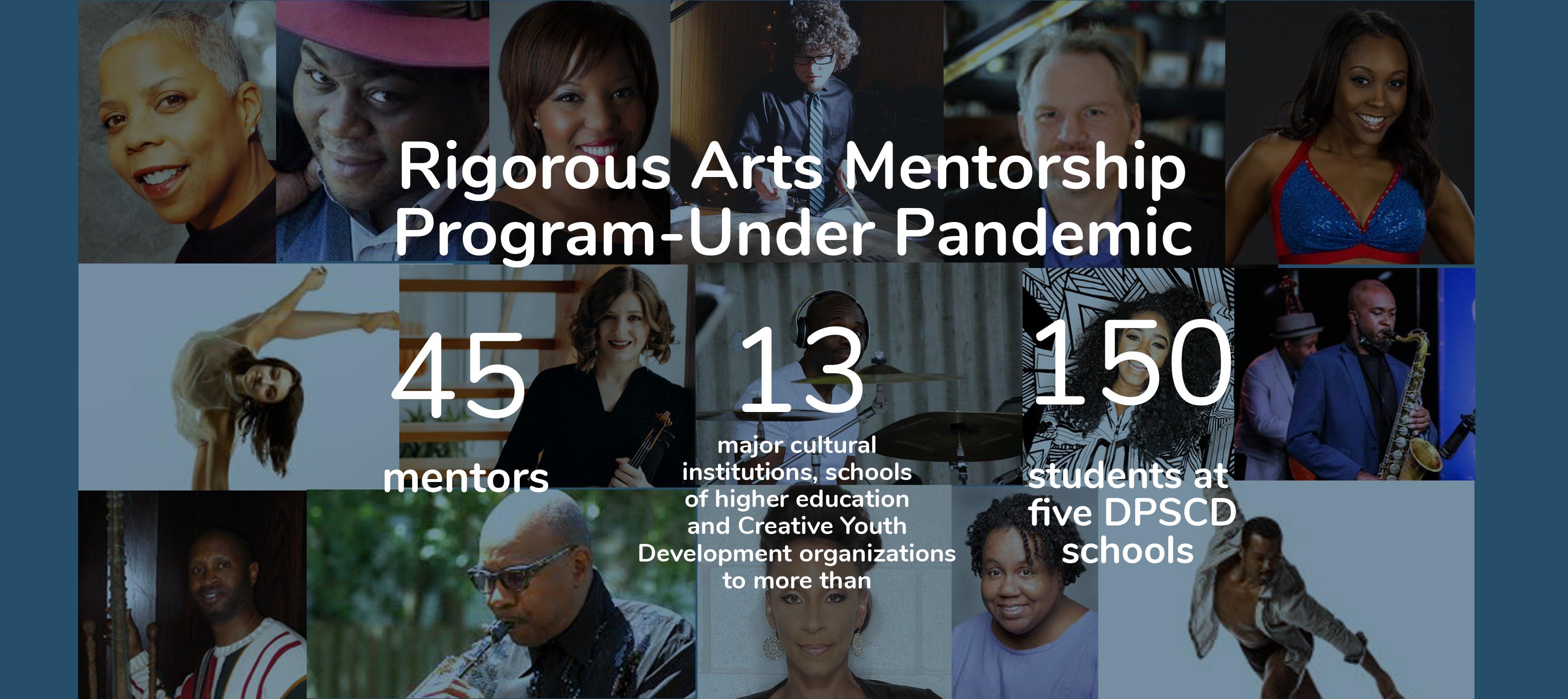 Rigorous Arts Mentorship Program-Under Pandemic